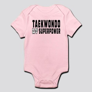 Taekwondo Is My Superpower Infant Bodysuit