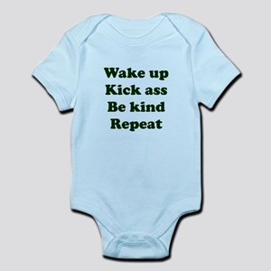 Wake Up Kick Ass Be Kind Repeat Body Suit