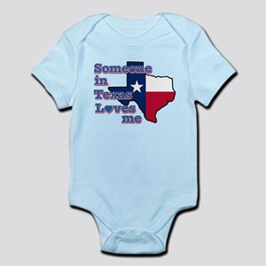 Someone in Texas loves me Infant Bodysuit