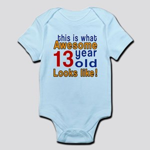 This Is What Awesome 13 Year Old L Infant Bodysuit