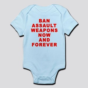 BAN ASSAULT WEAPONS FOREVER Infant Bodysuit