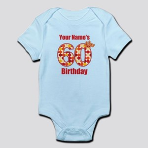 Happy 60th Birthday - Personalized! Body Suit