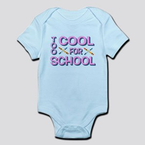 TOO COOL for School Body Suit