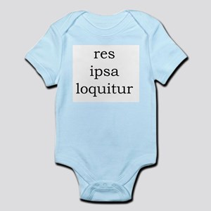 Res Ipsa Loquitur Infant Body Suit