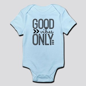 Good Vibes Only Infant Bodysuit