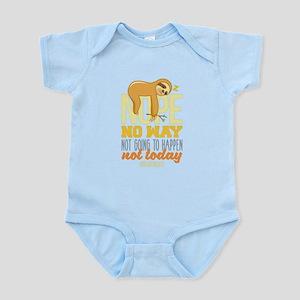 cf5fad855 Baby. Nope No Way Not Going To happen Today Sl Body Suit