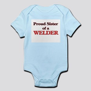 Proud Sister of a Welder Body Suit