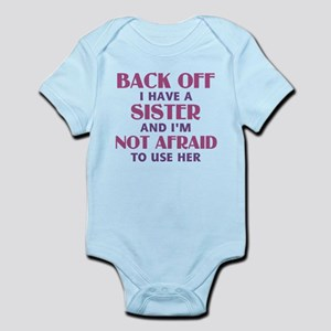 70a102ad0c509 Sister Quotes Baby Clothes & Accessories - CafePress
