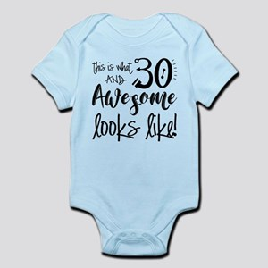 Awesome 30 Year Old Infant Bodysuit
