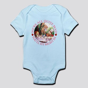 We're All Quite Mad Infant Bodysuit