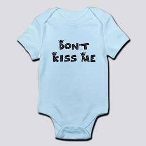 061281fc5 Dont Kiss Me Baby Clothes & Accessories - CafePress