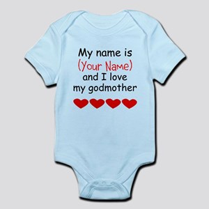 a1f393894 My Name Is And I Love My Godmother Body Suit