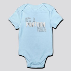 Its A Pontoon Thing Body Suit