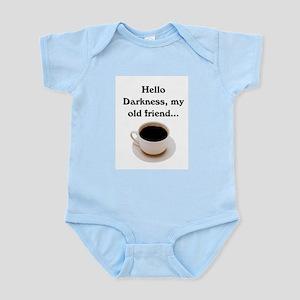 HELLO DARKNESS, MY OLD FRIEND Infant Bodysuit