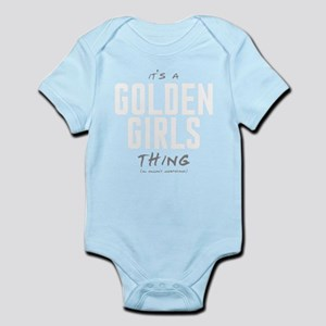 It's a Golden Girls Thing Body Suit