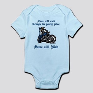 Some Will Ride Infant Bodysuit