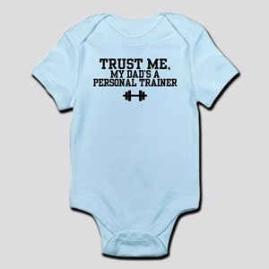 My Dad's a Personal Trainer Infant Bodysuit