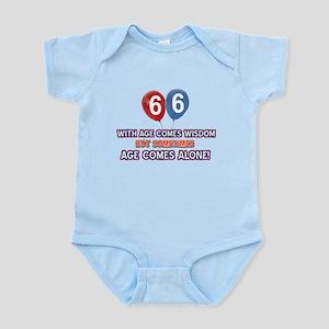 Funny 66 wisdom saying birthday Infant Bodysuit