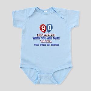 90 year old designs Infant Bodysuit