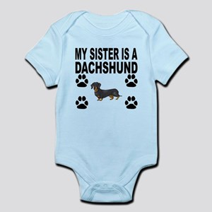 My Sister Is A Dachshund Body Suit