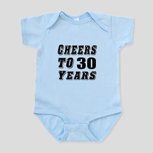 Cheers To 30 Infant Bodysuit