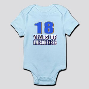 18 Years Of Awesomeness Infant Bodysuit
