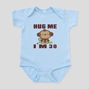 Hug Me I Am 30 Infant Bodysuit