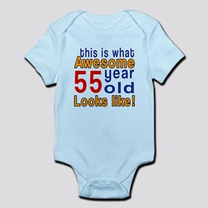 This Is What Awesome 55 Year Old L Infant Bodysuit