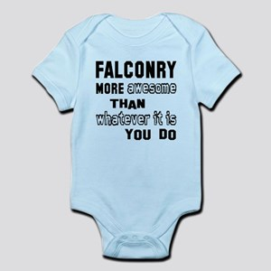 Falconry more awesome than whateve Infant Bodysuit