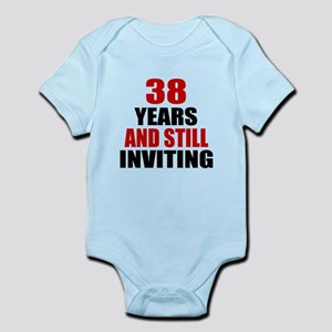 I'm 38 What is your excuse? Infant Bodysuit