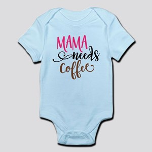 MAMA NEEDS COFFEE Body Suit