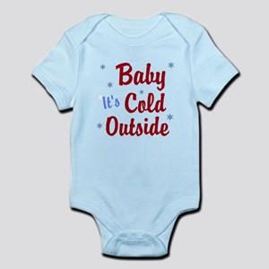 Baby Its Cold Outside Body Suit