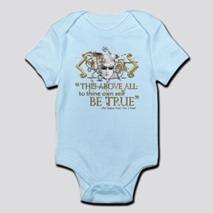 "Hamlet ""Be True"" Quote Infant Bodysuit"