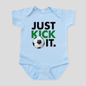JUST KICK IT. Infant Bodysuit
