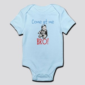 Come at me BRO! baby edition Body Suit