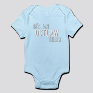 Its An Outlaw Thing Body Suit