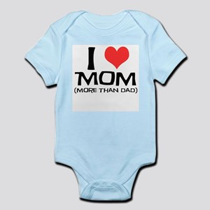 I Love Mom more than Dad Infant Creeper