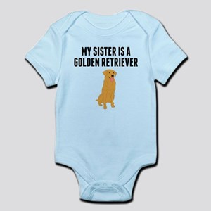 My Sister Is A Golden Retriever Body Suit