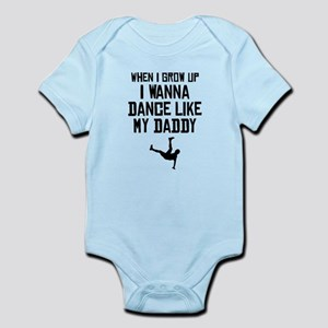 Dance Like My Daddy Body Suit