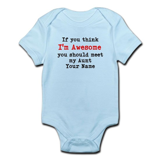 Im Awesome You Should Meet My Aunt Baby Light Bodysuit Im