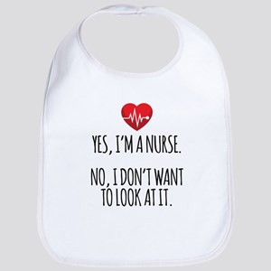 Yes I'm a Nurse Bib