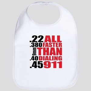 All Faster Than Dialing 911 Baby Bib