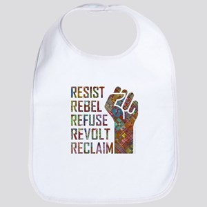 RESIST, REBEL... Baby Bib