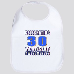 30 Years Of Awesomeness Bib