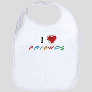 I Love Friends Bib