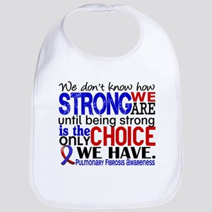 Pulmonary Fibrosis How Strong We Are Bib