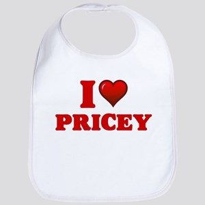 I Love Pricey Baby Bib