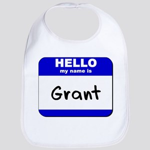 hello my name is grant  Bib