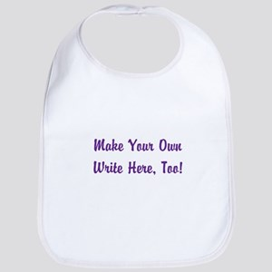 Make Your Own Cursive Saying/Meme Cotton Baby Bib