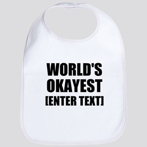 World's Okayest Personalize It! Bib